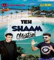 YEH SHAAM MASTANI - DEEP HOUSE MIX DJ Reme