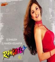 Rangeela Re Remix Dj Shailesh x Dj Mahesh Kolhapur