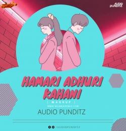 Hamari Adhuri Kahani (Mashup) Audio Punditz
