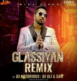 Glassiyan (Mika Singh) Official Remix DJ Notorious