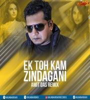 Ek Tho Kam Zindagani (Remix) - Amit Das