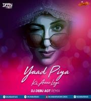 Yaad Piya Ki Aane Lagi - DJ Debu AGT Remix