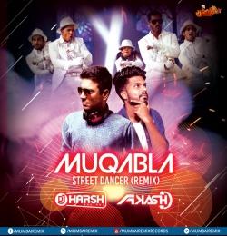 Muqabla - Street Dancer (Remix) Dj Harsh Bhutani x Dj Akash