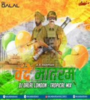 Vande Mataram (Remix) - DJ Dalal London