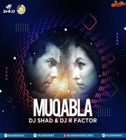 Muqabla (Bounce Mix) - DJ Shad x DJ R Factor
