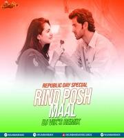 Rind Posh Maal (Republic Day Special Remix) DJ VIKS REMIX