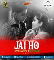 JAI HO (Slumdog Millionaire) DVJ Happy X DJ Veer