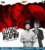 Illegal Weapon 2.0 - DJ DNA x Raj Brothers