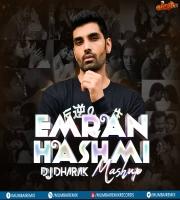 Emraan Hashmi Mashup - DJ Dharak