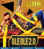 OLE OLE 2.0 - DJ REME REMIX