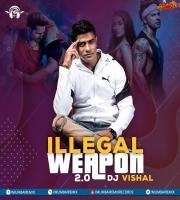 Illegal Weapon 2 (Remix) - DJ Vishal