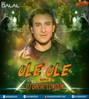 Ole Ole  (Remix) DJ Dalal London