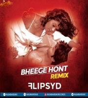 Bheege Honth Flipsyd Valentines Mix
