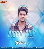DISCO PILA (TAPORI EDM MIX) DJ ROCKY