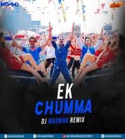Ek Chumma -DJ MADWHO Remix