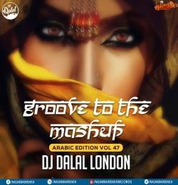 Dil Jigar Nazar Kya Hai (Arabic Mix) - DJ Dalal London