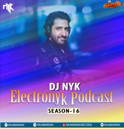 DJ NYK - Electronyk Podcast Season 16