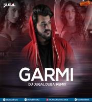 Garmi (Remix) - DJ Jugal Dubai