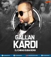 Gallan Kardi (Remix) - Jawaani Jaaneman - DJ Chirag Dubai