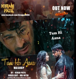Tum Hi Aana Mashup By Kiran Patil