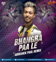 Bhangra Paa Le Remix - Abhishek Paul
