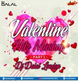Valentine Hitz Mashup DJ Dalal London