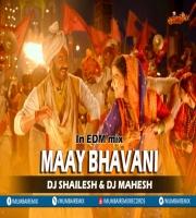 Maay Bhavani In EDM mix Dj Shailesh x Dj Mahesh Kolhapur