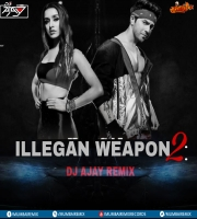 ILLGEAL WEAPON 2.0 (REGGAETON) DJ AJAY REMIX