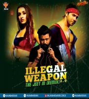 Illegal Weapon 2.0 (Remix) The Jeet M