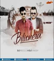 Bilionera (Otilia) - DJs Vaggy x Rocco MashUp