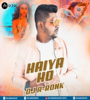 Haiya Ho Remix - DJ A-Ronk
