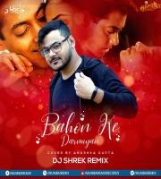 Bahon Ke Darmiyan Remix - DJ Shrek