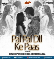 Pal Pal Dil Ke Paas (D-Style) - Dew Drop Production x Satyam Sharma