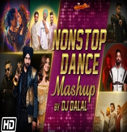 Non-Stop Dance Mashup 2019  DJ Dalal London  Latest Punjabi Songs