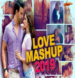 Love Mashup 2019  DJ Dalal London  Latest Hindi Song 2019