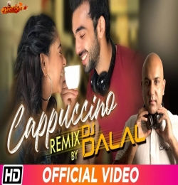 Cappuccino Remix DJ Dalal London
