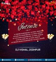 01. Tere Bin (Valentines Mix) - DJ Vishal Jodhpur