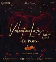 Valentine Love Mashup 2020 - Dj Pops