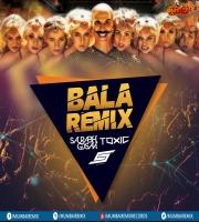 Bala - Shaitan Ka Saala (Remix) - Saurabh Gosavi x Toxic x Snasty