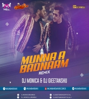 Munna Badnaam Remix DJ Monica x DJ Geetanshu