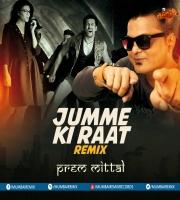 Jumme Ki Raat Remix By Prem Mittal