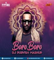 Boro Boro (Mashup) - DJ Purvish