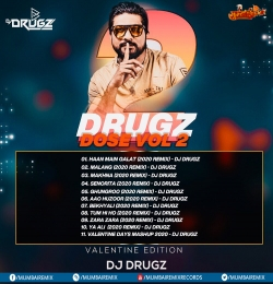 Valentines Day Love Mashup 2020 By DJ Drugz