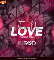 Theme Of Love Mashup 2020 -DJ Prasad