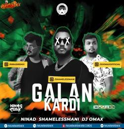 Gallan Kardi - Shameless Mani x NINAd x OMAX