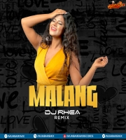 Malang (Title Track) - DJ Rhea Remix