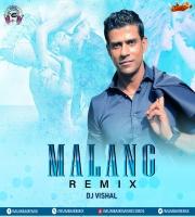 Malang (Title Track) - DJ Vishal Remix