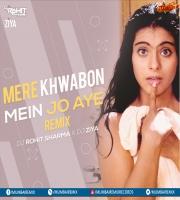 Mere Khawabon Main (Remix) Dj Rohit Sharma X Dj Ziya