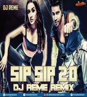 SIP SIP 2.0 - DJ REME MIX