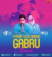 Pyaar Tenu Karda Gabru (Remix) DJ DEAN x Dj Kim